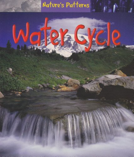 9781403458865: Water Cycle (Nature's Patterns)
