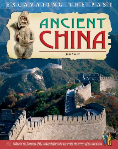 9781403459954: Ancient China (Excavating the Past)