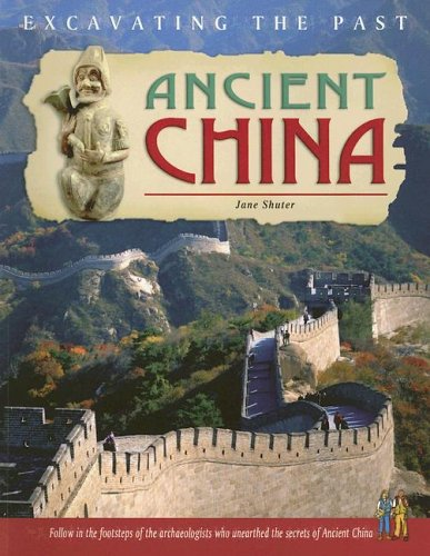 9781403460011: Ancient China (Excavating the Past)