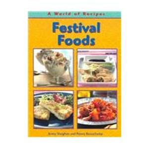 9781403460127: Festival Foods (World of Recipes)