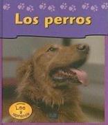 9781403460332: Los Perros / Dogs (Las Mascotas De Mi Casa / Pets at my House) (Spanish Edition)