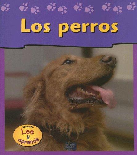 9781403460400: 1: Los Perros/dogs (Las mascotas de mi casa / Pets At My House) (Spanish Edition)