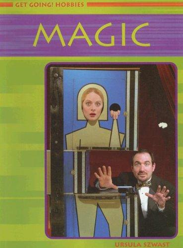 9781403461261: 0: Magic (Get Going! Hobbies)