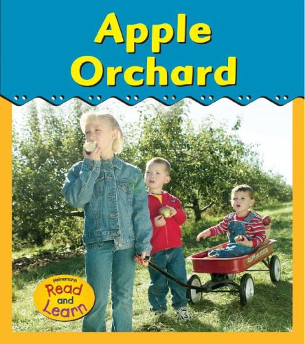 9781403461599: Apple Orchard (Heinemann Read and Learn, Field Trip)