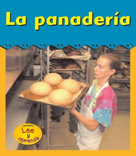 9781403461773: La panadería (Heinemann Lee Y Aprende/Heinemann Read and Learn (Spanish)) (Spanish Edition)