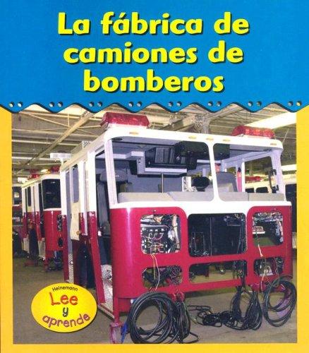 9781403461841: 2: La fábrica de camiones de bomberos (¡Excursiones!) (Spanish Edition)