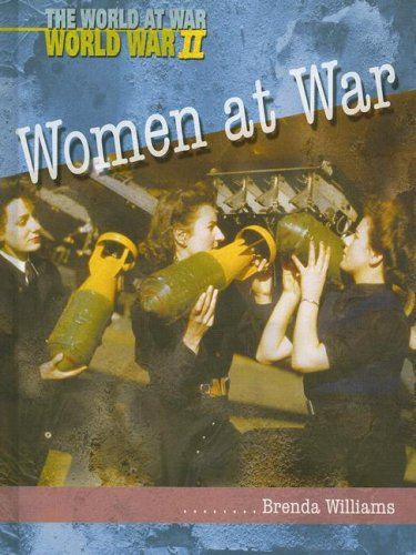 Women at War (The World at War): Clarke, Brenda