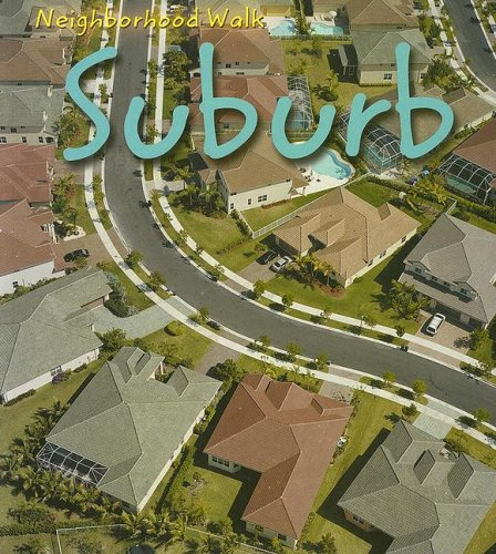 9781403462251: Suburb (Neighborhood Walk)