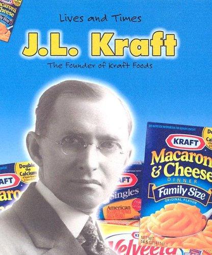 9781403463449: J. L. Kraft (Lives And Times)