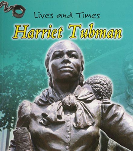 9781403463678: Harriet Tubman (Lives And Times)