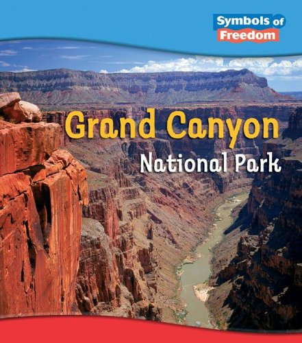 9781403466990: Grand Canyon National Park (Symbols of Freedom: National Parks)