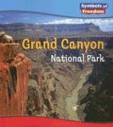 9781403467065: Grand Canyon National Park (Symbols of Freedom: National Parks)