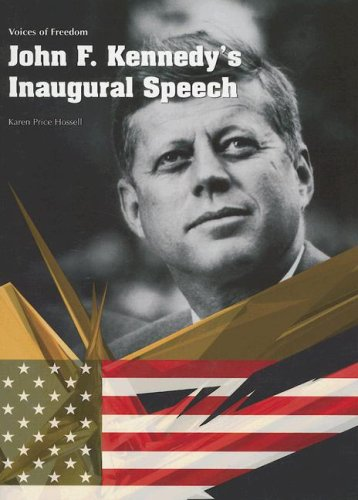 9781403468109: John F. Kennedy's Inaugural Speech (Voices of Freedom)