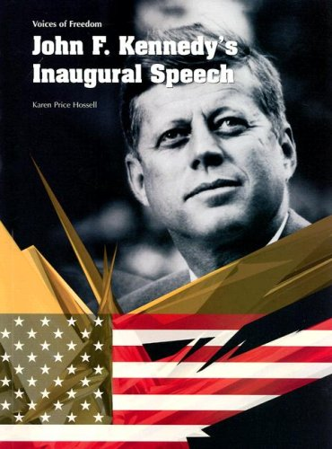 9781403468154: John F. Kennedy's Inaugural Speech (Voices of Freedom)