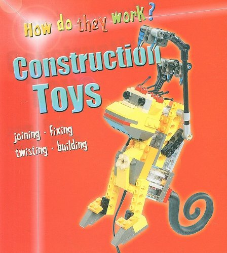 9781403468321: Construction Toys (How Do They Work?)