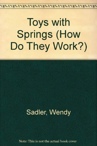 9781403468352: Toys with Springs (How Do They Work?)