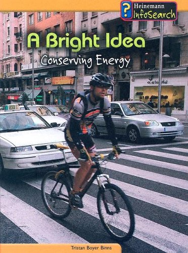 9781403468444: A Bright Idea: Conserving Energy (You Can Save the Planet)