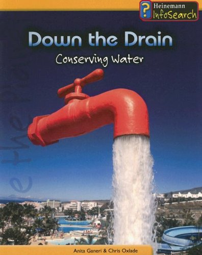 9781403468512: Down the Drain: Conserving Water (You Can Save the Planet)