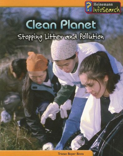 Clean Planet: Stopping Litter and Pollution (You Can Save the Planet): Tristan Boyer Binns