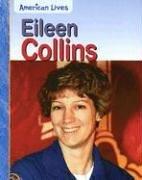 9781403469502: Eileen Collins (American Lives (Heinemann Paperback))