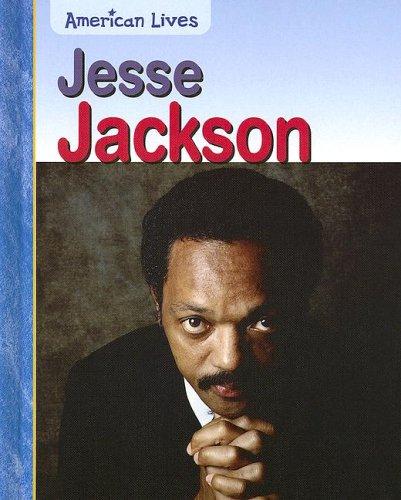 9781403469830: Jesse Jackson (American Lives)