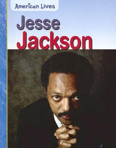9781403469908: Jesse Jackson (American Lives)