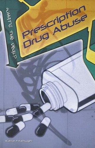 9781403470249: Prescription Drug Abuse (What's the Deal?)