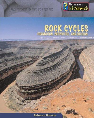 Rock Cycles: Formation, Properties & Erosion (Earth's: Harman, Rebecca