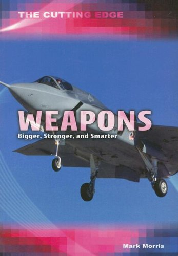 Weapons (Cutting Edge (Heinemann)) (1403474362) by Morris, Mark