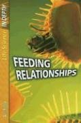 9781403475213: Feeding Relationships (Life Science in Depth)