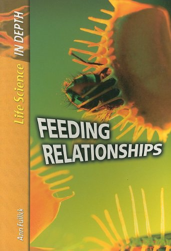 9781403475299: Feeding Relationships (Life Science in Depth)