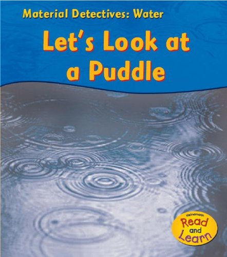 Water: Let's Look at a Puddle (Material: Angela Royston