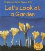 Soil: Let's Look at a Garden (Material: Royston, Angela