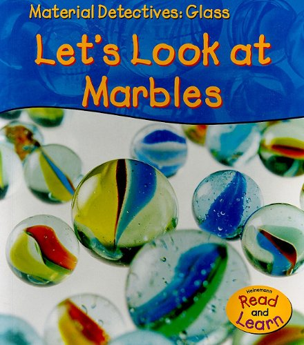 9781403476876: Glass: Let's Look at Marbles (Material Detectives)