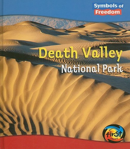 Death Valley National Park (Symbols of Freedom: Pancella, Peggy