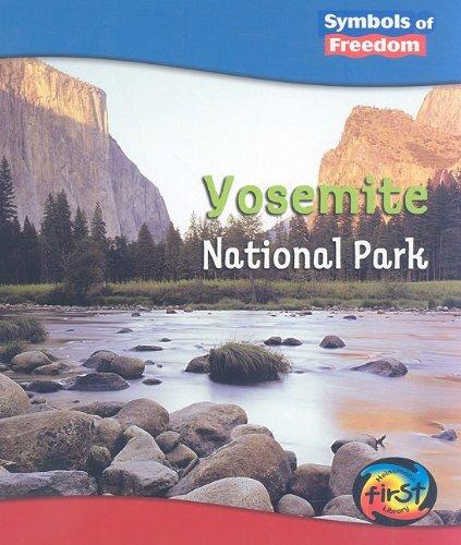 Yosemite National Park (Symbols of Freedom: National Parks): M. C. Hall