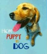9781403478658: From Puppy to Dog (How Living Things Grow)