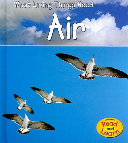 9781403478825: Air (What Living Things Need)