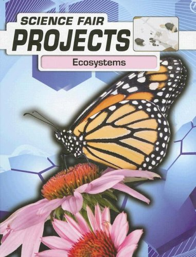 9781403479150: Ecosystems (Science Fair Projects)