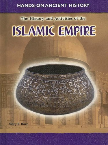 9781403479266: History and Activities of the Islamic Empire (Hands-on Ancient History)