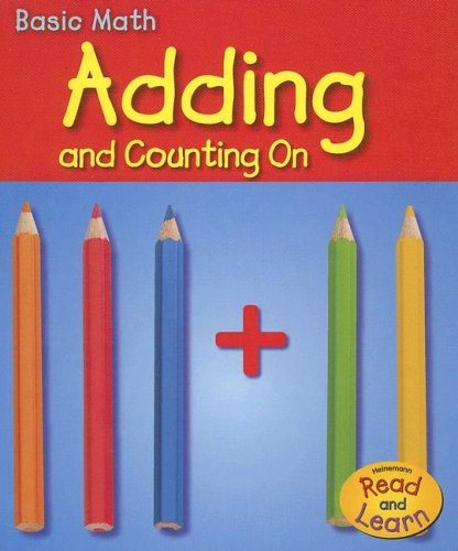 9781403481559: Adding and Counting On (Basic Math)