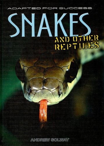 9781403482242: Snakes and Other Reptiles (Adapted for Success)