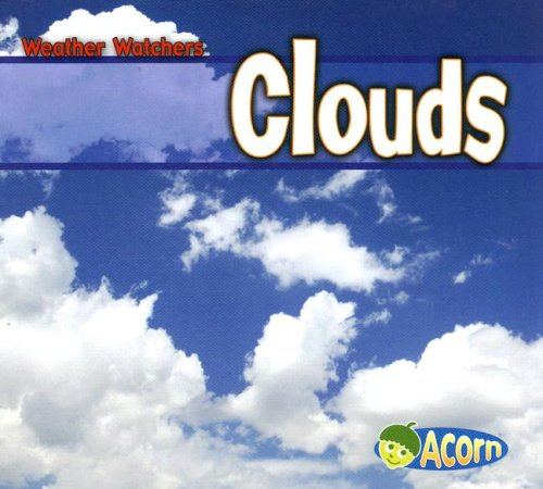 9781403484116: Clouds (Weather Watchers)