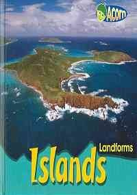 9781403484376: Islands (Landforms)