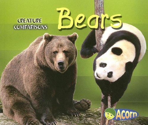 9781403484611: Bears (Creature Comparisons)