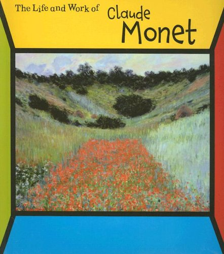 Claude Monet (Life and Work Of.): Connolly, Sean