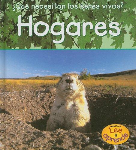Hogares (¿Qué necesitan los seres vivos?) (Spanish Edition): Parker, Vic