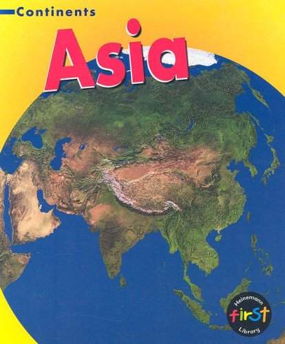 9781403485410: Asia (Continents)