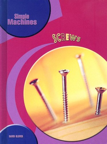 9781403485663: Screws (Simple Machines)