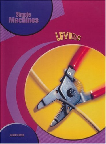 9781403485922: Levers (Simple Machines)
